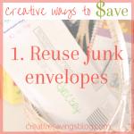 Reuse Junk Envelopes {Creative Ways to Save #1}