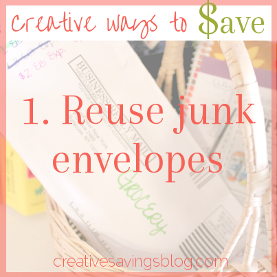 Reuse Junk Envelopes | Creative Ways to Save Money