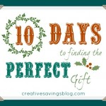 10 Days to Finding the Perfect Gift