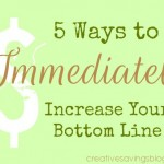 5 Ways to Immediately Increase Your Bottom Line