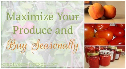Maximize Your Produce and Buy Seasonally