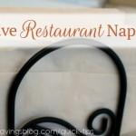 Quick Tip #9: Save Restaurant Napkins