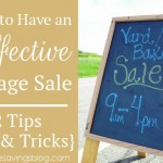 How to Have an Effective Garage Sale {12 Tips & Tricks}