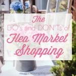 The Do's and Don'ts of Flea Market Shopping