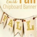 Super Cute Fall Chipboard Banner
