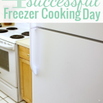 4 Steps to a Successful Freezer Cooking Day