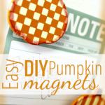 Easy DIY Pumpkin Magnets