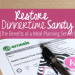Restore Dinnertime Sanity {The Benefits of a Meal Planning Service}