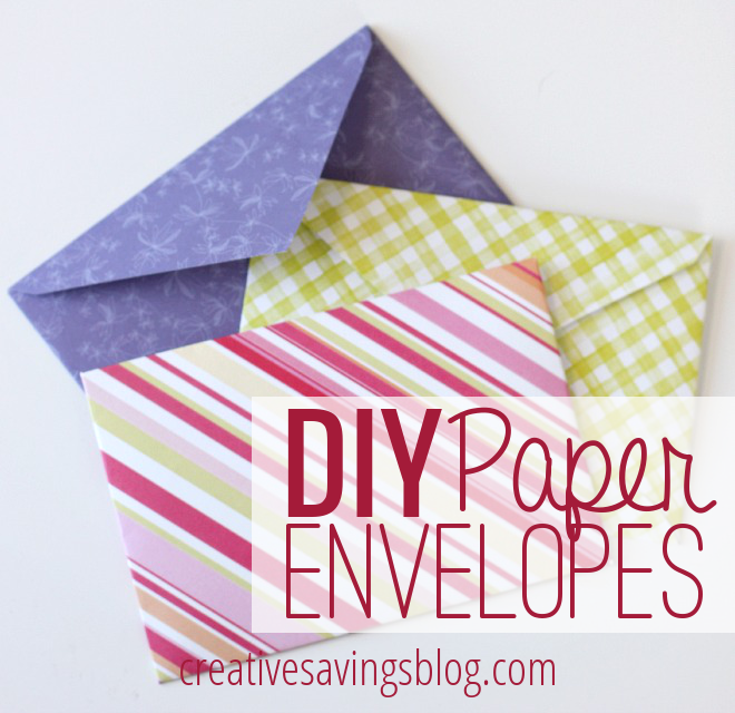 DIY Paper EnvelopesCreative Savings