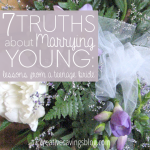 7 Truths About Marrying Young: Lessons from a Teenage Bride