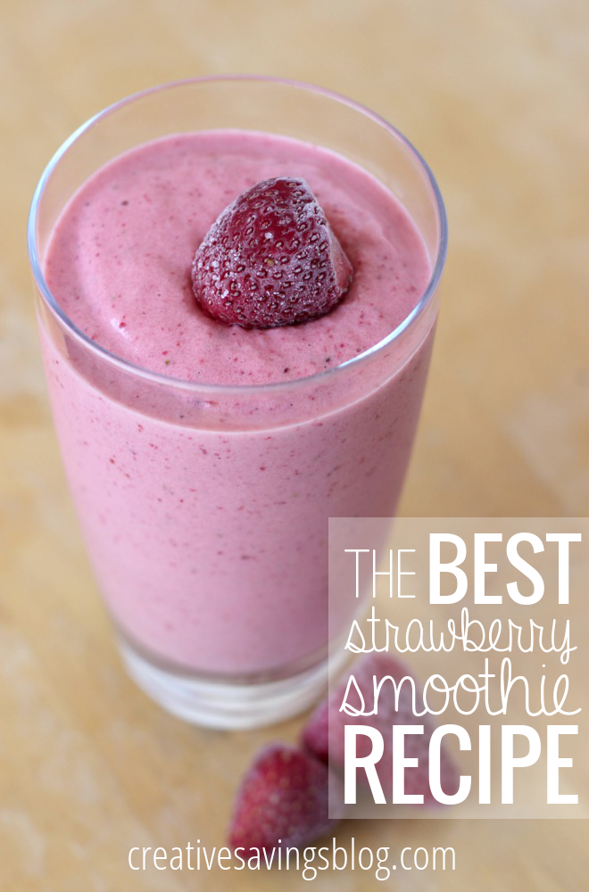 The Best Strawberry Smoothie Recipe - Creative Savings