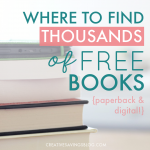 Where to Find Thousands of FREE Books {Paperback and Digital!}
