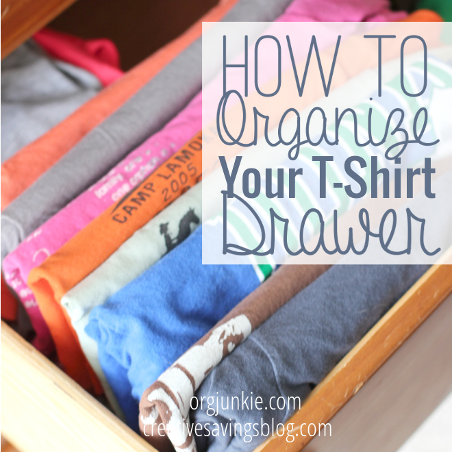How To Organize Your T Shirt Drawer Creative Savings