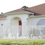 The Super Fun Video Home Tour {Before}