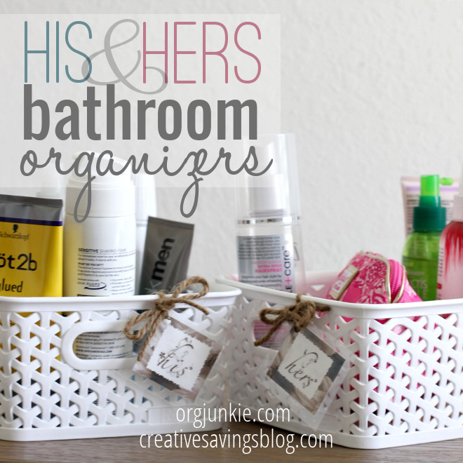 Personalize your bathroom in just 10 minutes with His and Hers organizers. All you need are a couple of cute baskets, & homemade labels!