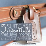 5 Suitcase Essentials that Save Money on Every Trip