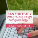 Can You Really Earn a Full-Time Income with Your Blog?