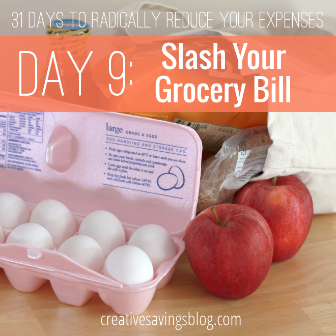 Day 9: Slash Your Grocery Bill