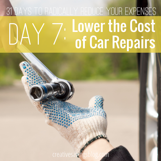 Day 7: Lower the Cost of Car Repairs