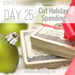 Keep your budget on track this Christmas with 6 creative ways to cut Holiday spending. #6 saved us $200!
