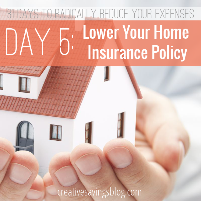 Day 5: Lower Your Home Insurance Policy