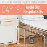 Day 18: Avoid Big Hospital Bills