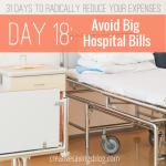 Day 18: Avoid Big Hospital Bills