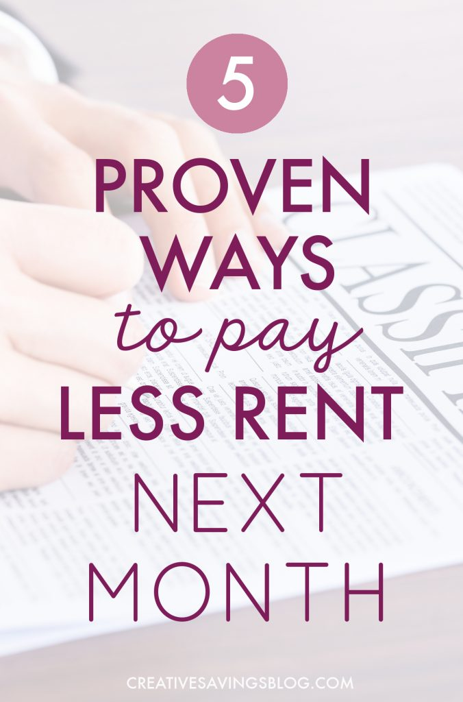 My rent is crazy high and I really needed help paying my monthly bills. I was able to cut it almost in half by following this advice! #4 was a lifesaver but if all else failed I could have done #5 if I had to!! #saveonrent #rentsavings #housingsavings #savingmoneytips #budgeting