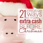 21 Creative Ways to Make Extra Cash Before Christmas
