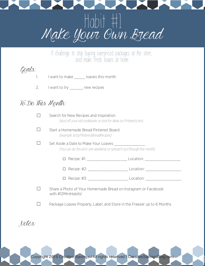 Learning to make your own bread costs pennies compared to those overpriced loaves at the store. Use this FREE printable to develop the habit of breadmaking in your home!