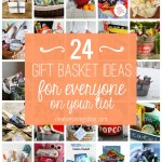 24 DIY Gift Basket Ideas