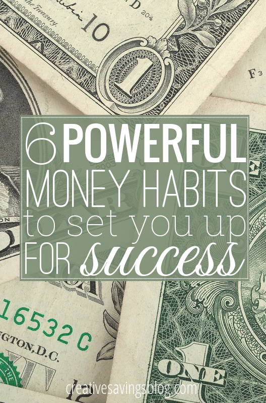 These 6 powerful money habits go a long way in building a strong financial foundation, and will give you dramatic results one simple step at a time!