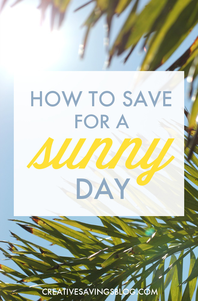"It`s always smart to save extra money for a Rainy Day, but have you ever considered saving for a Sunny Day too? Learn 3 essential money management tips to finally make your Sunny Day dream a reality and why saving for the ""want to`s"" is just as important as saving for the ""what if`s""!"