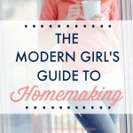 The Modern Girl's Guide to Homemaking