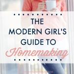 The Modern Girl's Guide to Homemaking