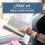 Habit #6: Read More Books