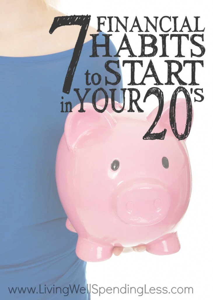 What you do as a 20-something, will inevitability impact the decades to come, and that's never been more true when finances come into the picture. That's why it's SO important to learn these 7 habits now -- so they can replace bad ones before it's too late!