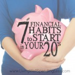 7 Financial Habits to Start in Your 20's