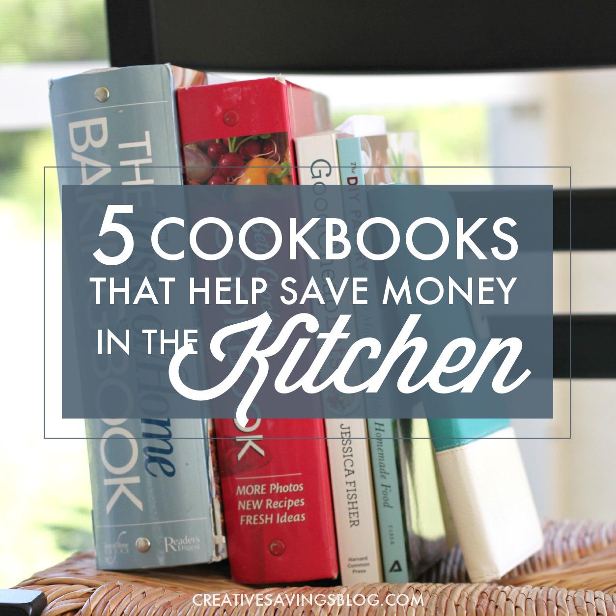 5 Cookbooks that Help Save Money in the Kitchen