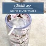 Habit #7: Drink More Water