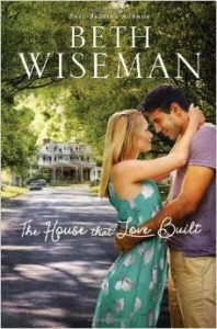The House that Love Built by Beth Wiseman
