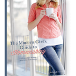"""The Modern Girls Guide to Homemaking"" Now Available for Individual Purchase!"