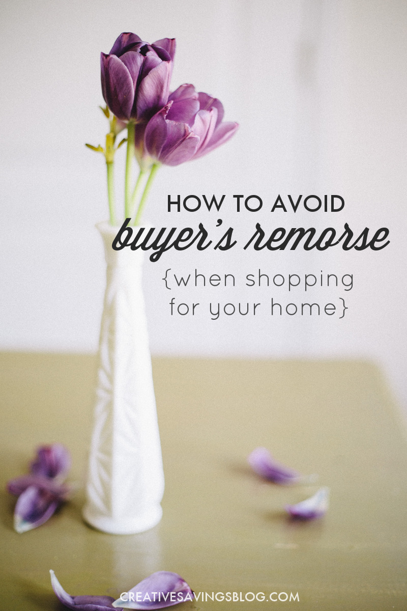 Shopping for your home can be a very overwhelming process, and you often buy pieces that you later regret. These 2 principles will help you avoid buyer's remorse, fill a home with items you truly love, and make smart purchases from here on out! #buyingahome #buyingahouse #firsttimehomebuyer #housingmarket #buyersremorse #regret