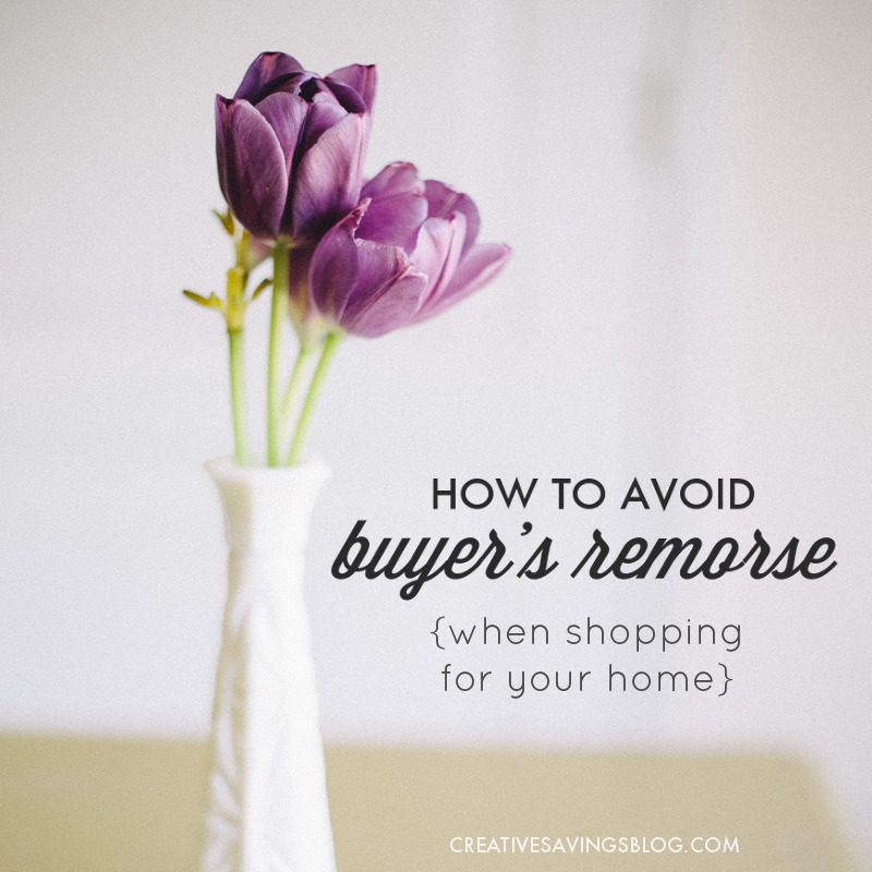 How to Avoid Buyer's Remorse (When Shopping for Your Home)