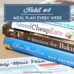 Habit #8: Meal Plan Every Week