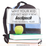 Why Your Kid Doesn't Need a New Backpack This School Year