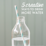 5 Creative Ways to Drink More Water