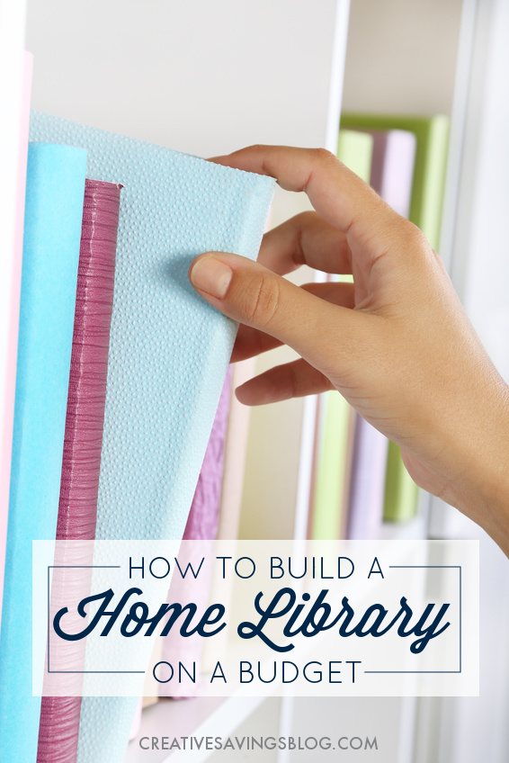When you intentionally build a home library, you also build a collection of resources that last. Here's how to fill your home with literary treasures your whole family will enjoy, without spending a ton of cash!