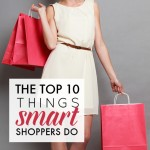 The Top 10 Things Smart Shoppers Do