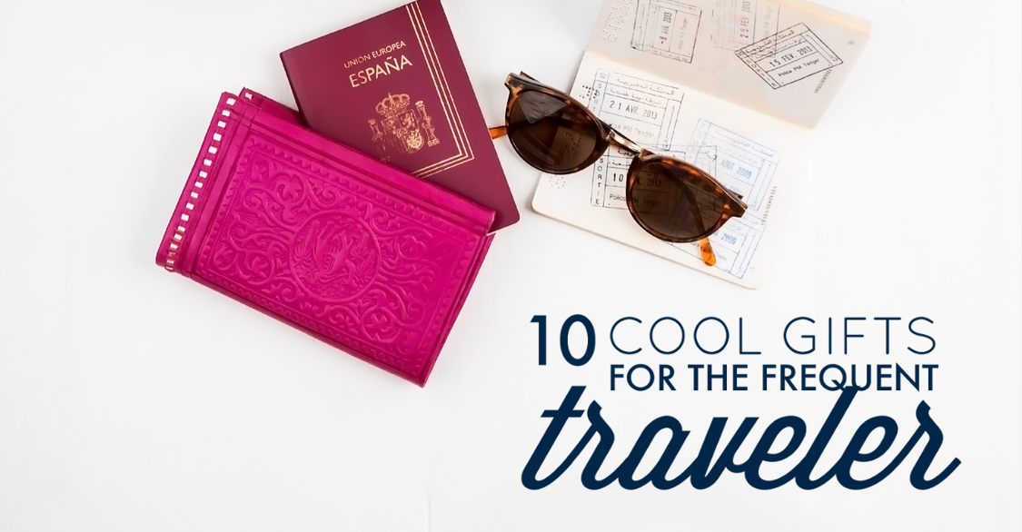 Best Gift For Frequent Business Traveler